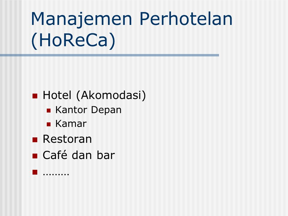 Manajemen Perhotelan (HoReCa)