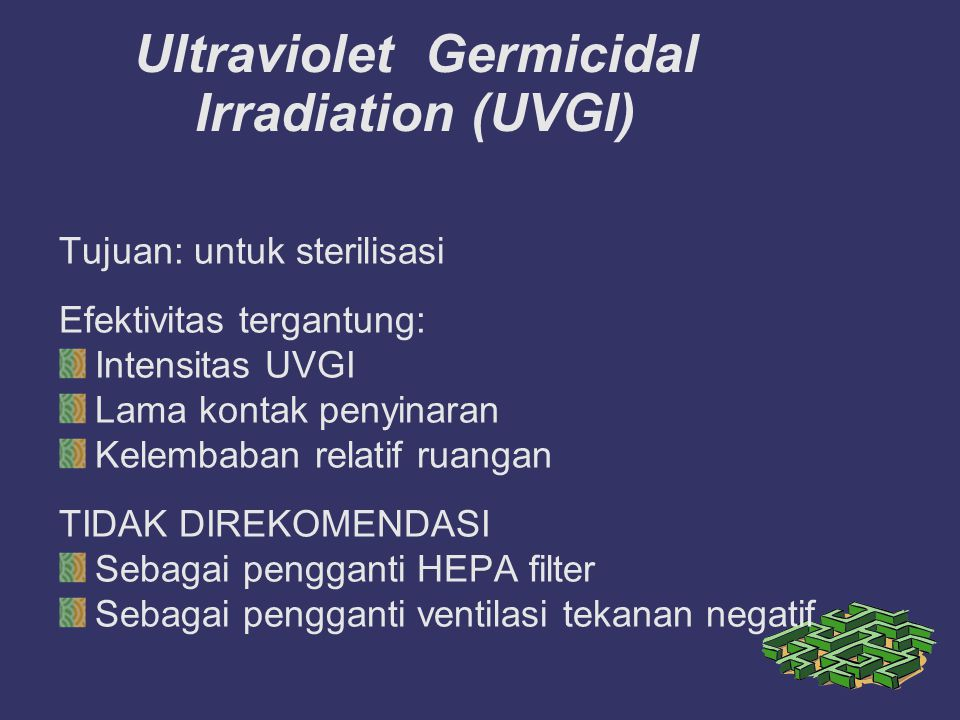 Ultraviolet Germicidal Irradiation (UVGI)‏