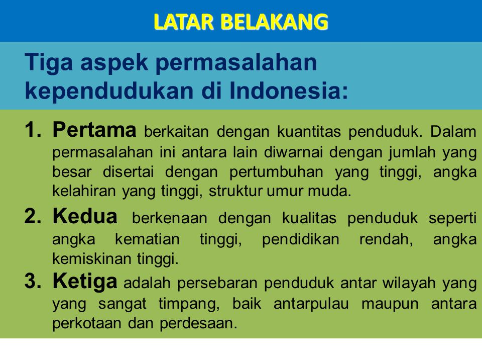 Tiga aspek permasalahan kependudukan di Indonesia:
