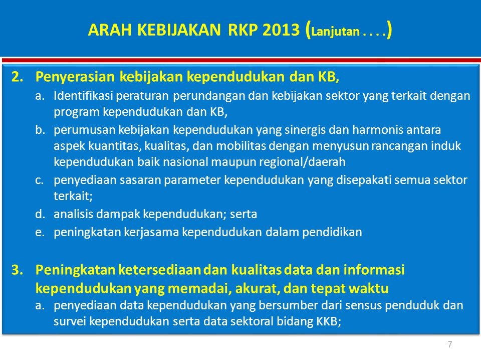 ARAH KEBIJAKAN RKP 2013 (Lanjutan . . . .)