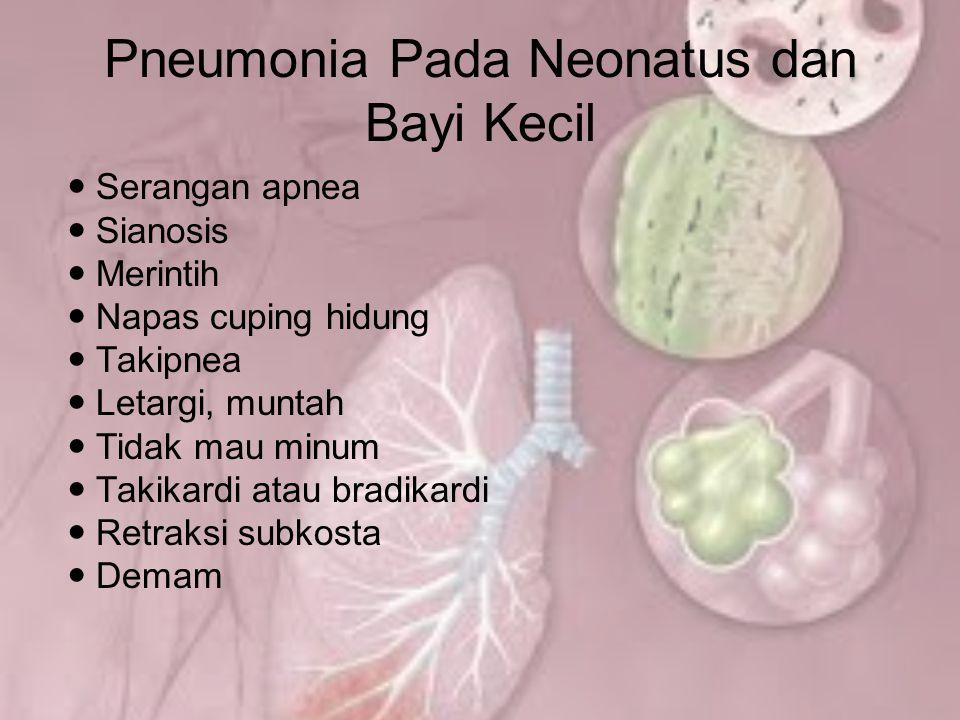 Pneumonia Pada Neonatus dan Bayi Kecil