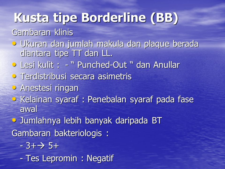Kusta tipe Borderline (BB)