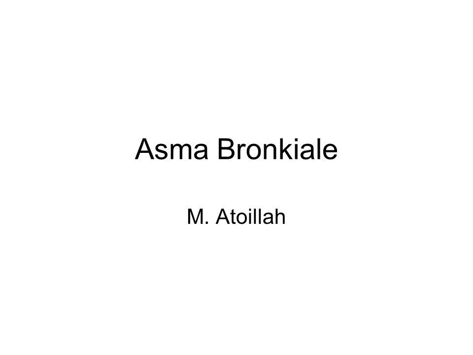 Asma Bronkiale M. Atoillah