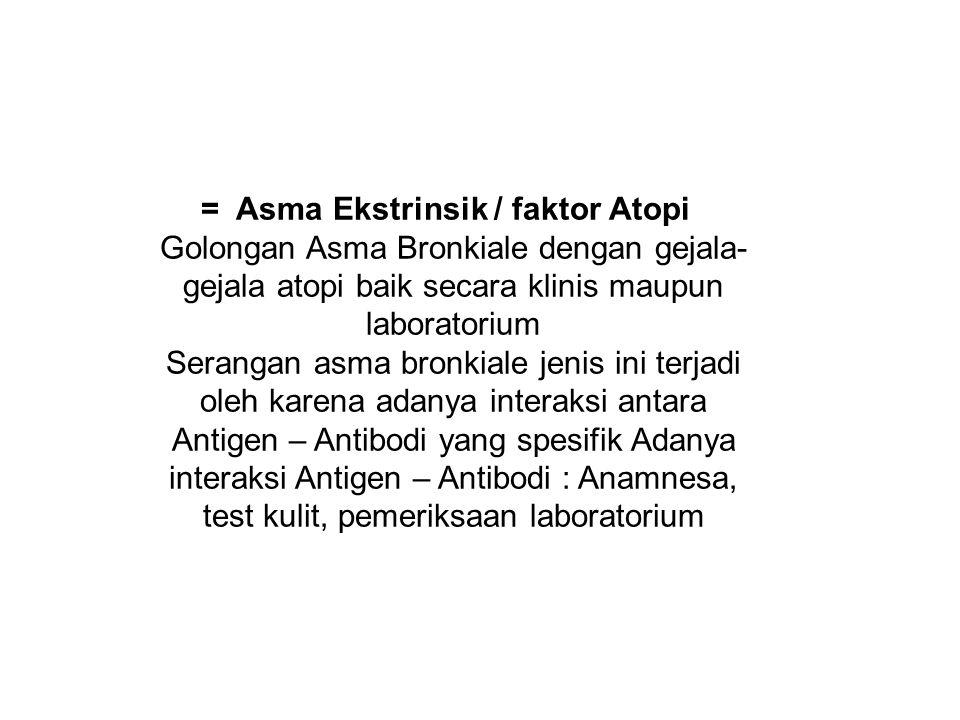 = Asma Ekstrinsik / faktor Atopi