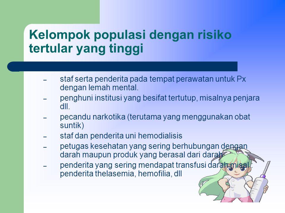 Kelompok populasi dengan risiko tertular yang tinggi