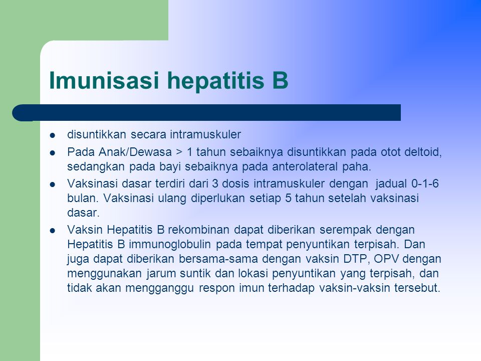 Imunisasi hepatitis B disuntikkan secara intramuskuler