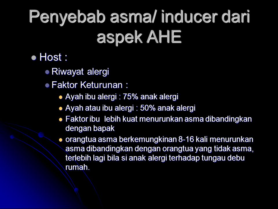 Penyebab asma/ inducer dari aspek AHE