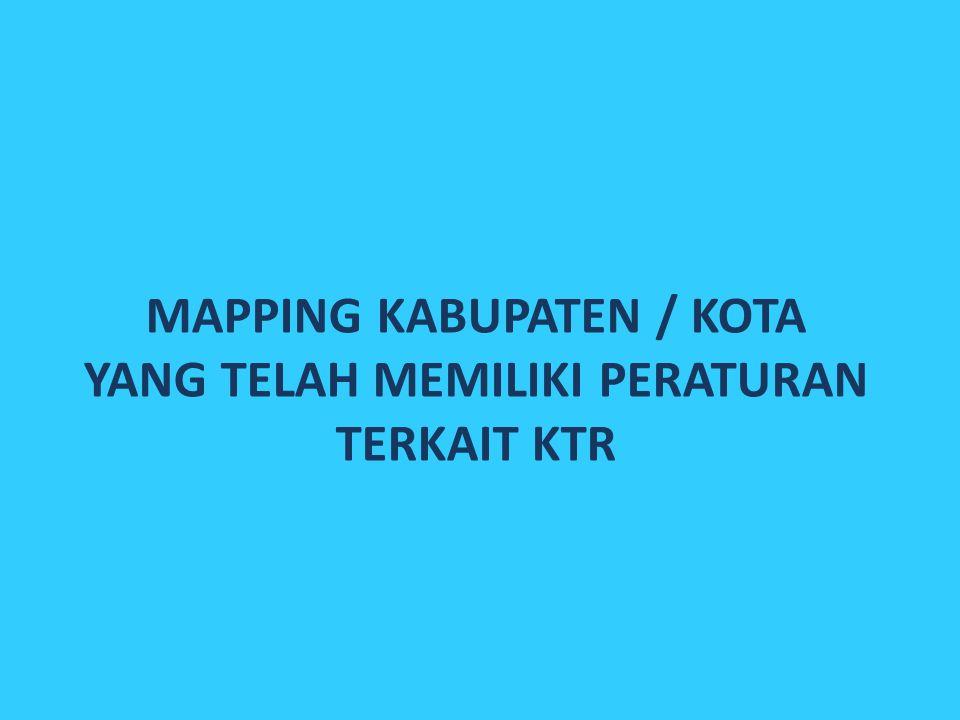 mapping kabupaten / kota yang telah memiliki peraturan terkait KTR