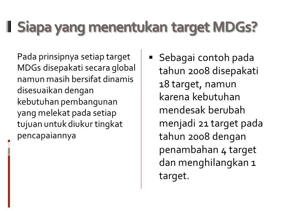 Siapa yang menentukan target MDGs