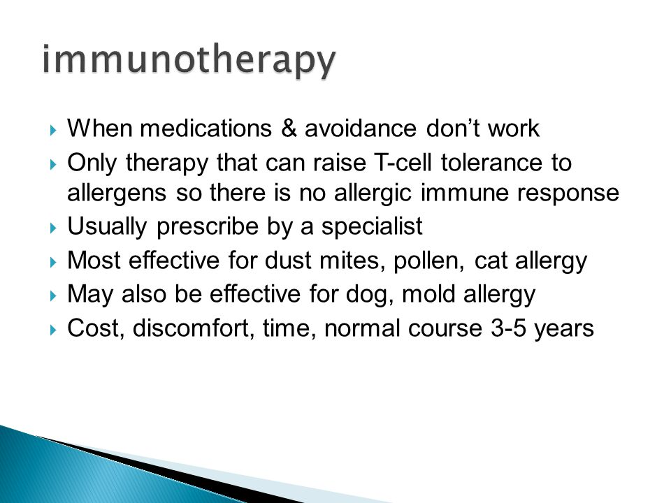 immunotherapy When medications & avoidance don't work