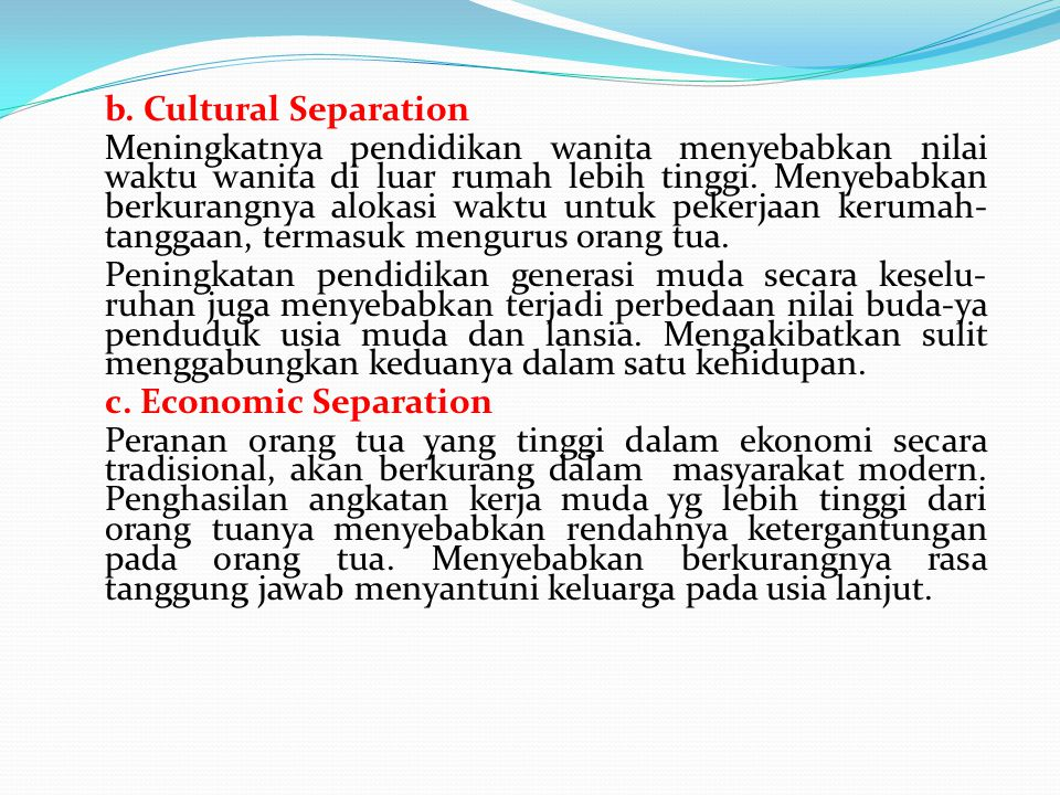 b. Cultural Separation