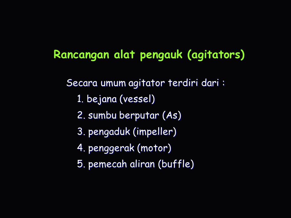 Rancangan alat pengauk (agitators)
