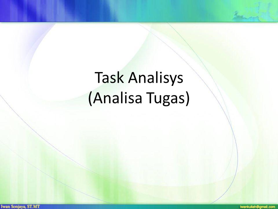 Task Analisys (Analisa Tugas)