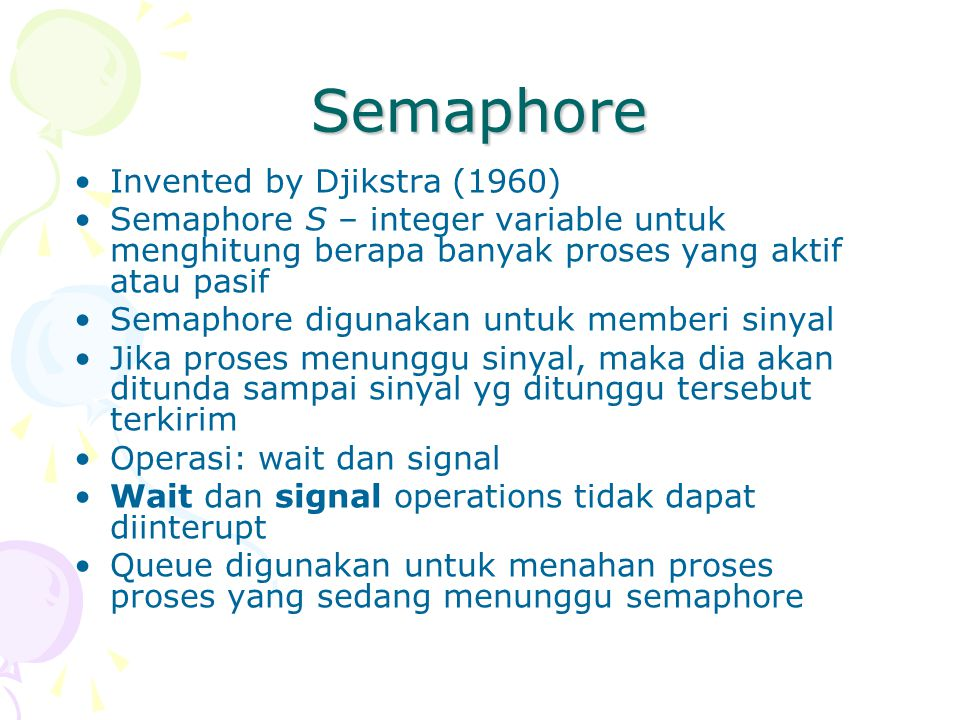 Semaphore Invented by Djikstra (1960)