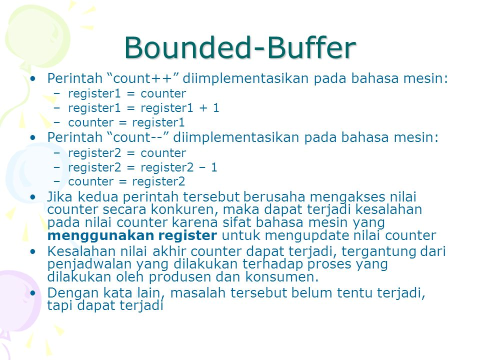 Bounded-Buffer Perintah count++ diimplementasikan pada bahasa mesin: