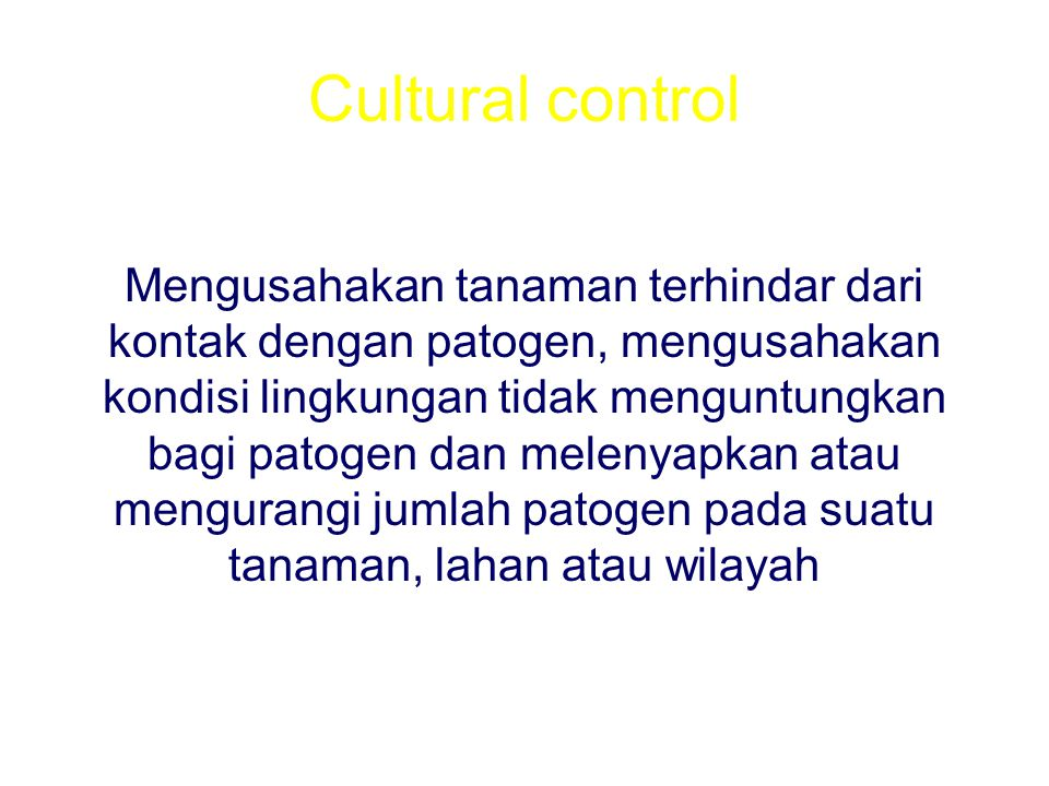 Cultural control