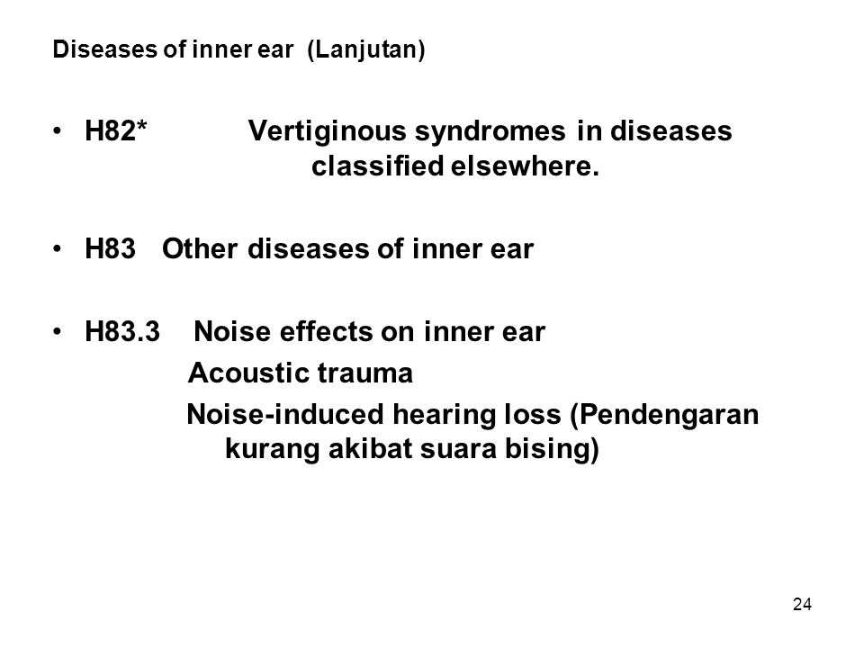 Diseases of inner ear (Lanjutan)