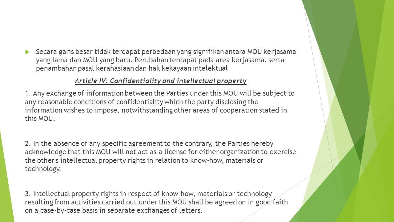 Article IV: Confidentiality and intellectual property