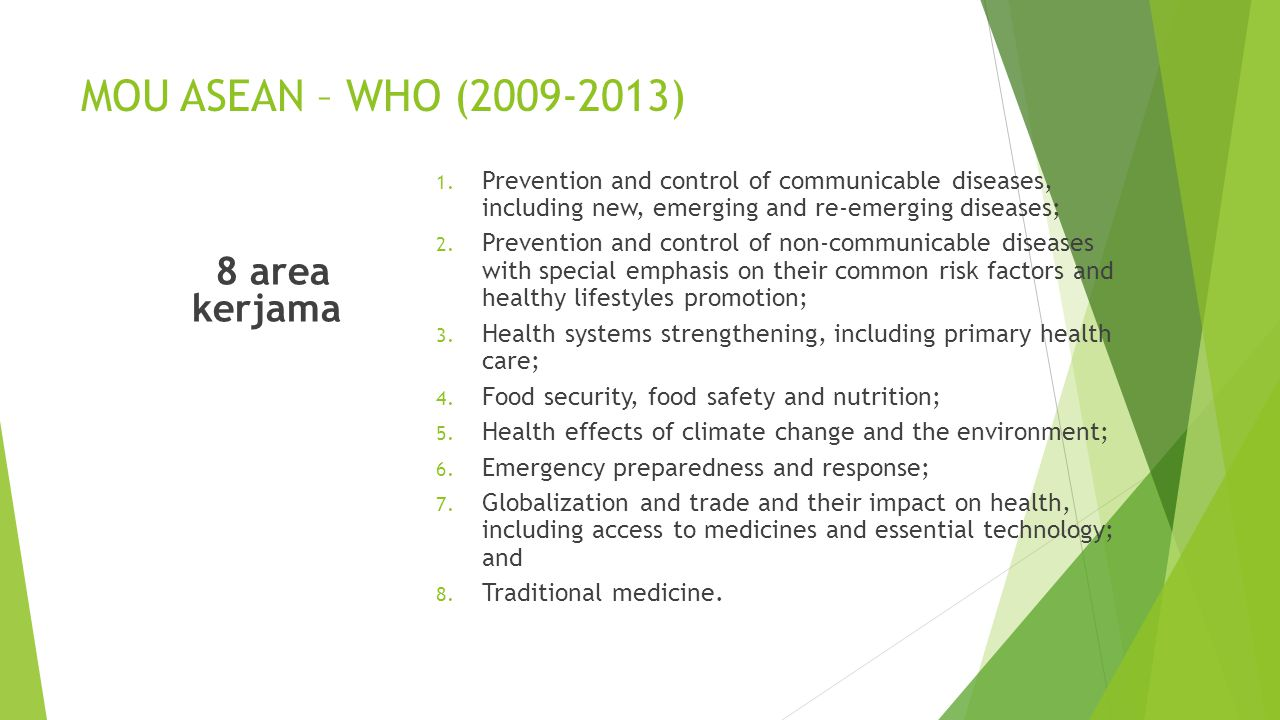 MOU ASEAN – WHO (2009-2013) 8 area kerjama
