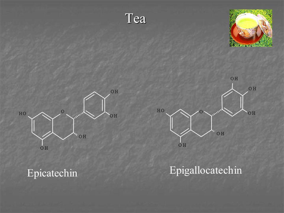Tea Epigallocatechin Epicatechin O H O H O H O H O H O O O H O H O H O