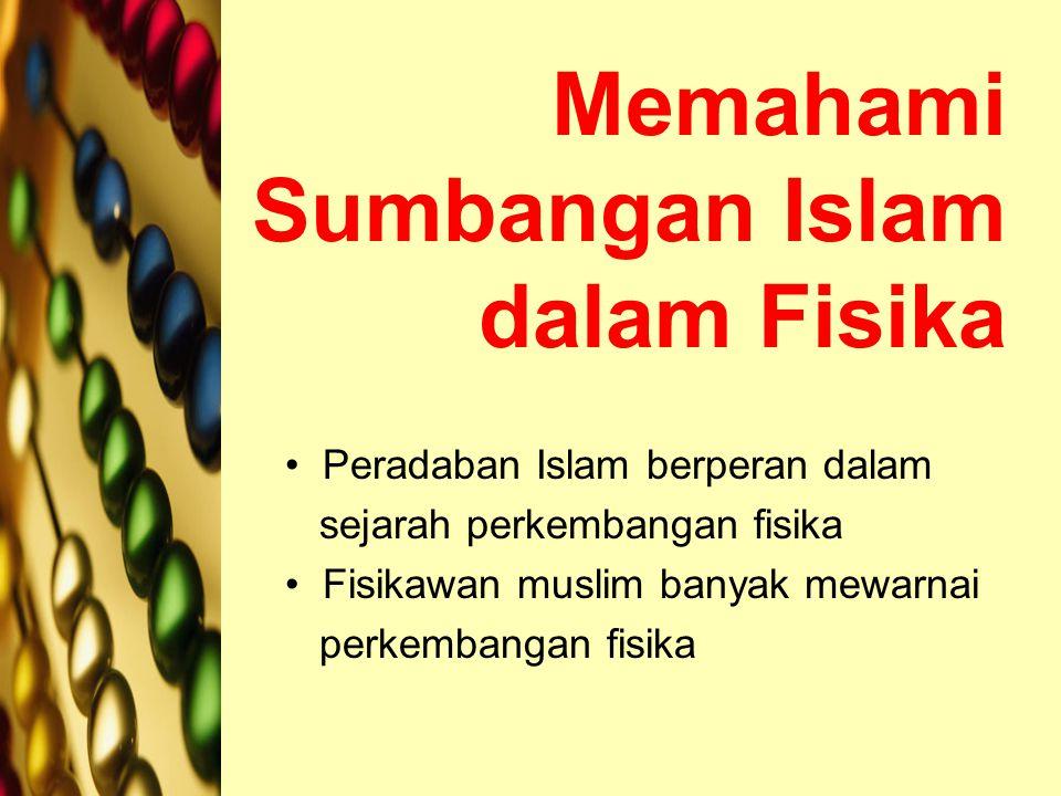Memahami Sumbangan Islam dalam Fisika