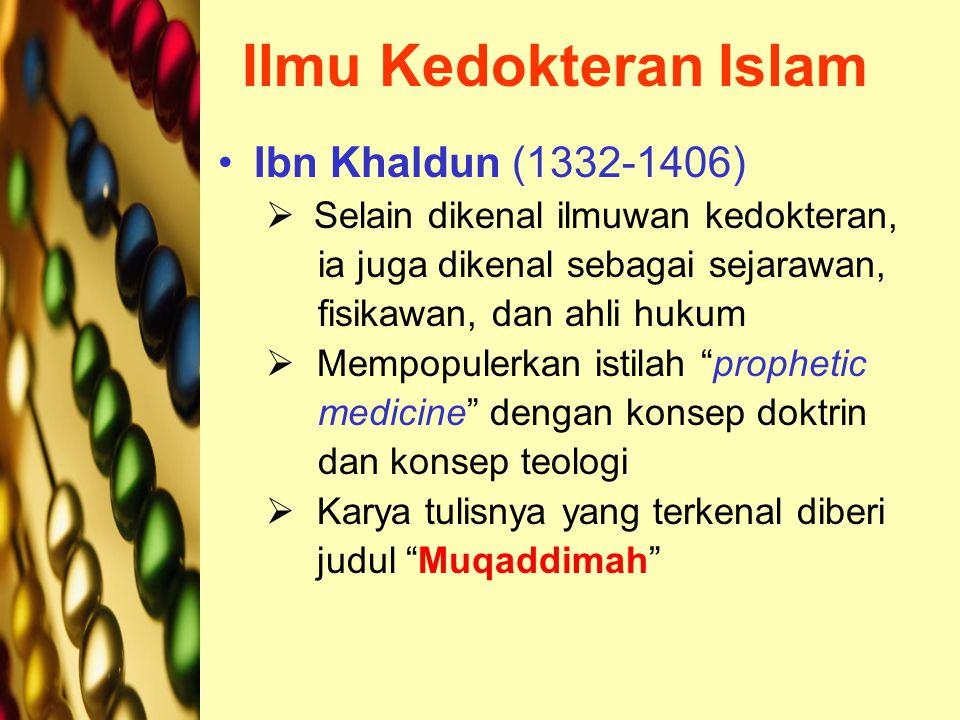 Ilmu Kedokteran Islam Ibn Khaldun (1332-1406)