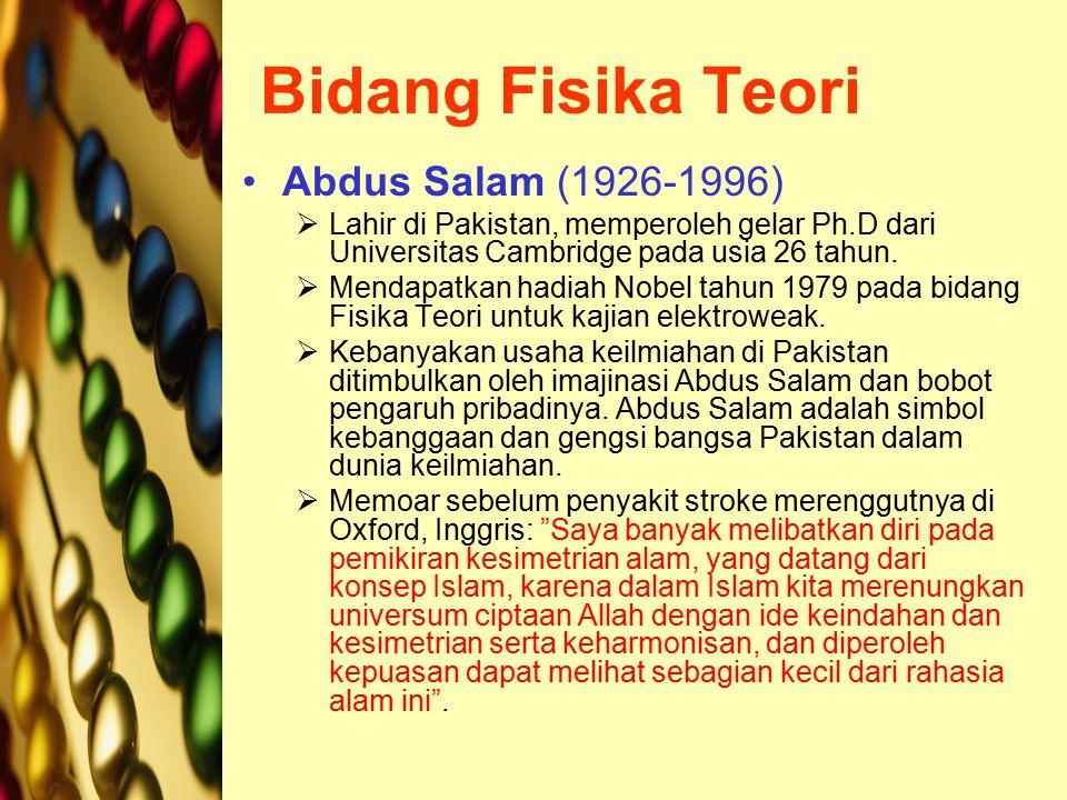 Bidang Fisika Teori Abdus Salam (1926-1996)