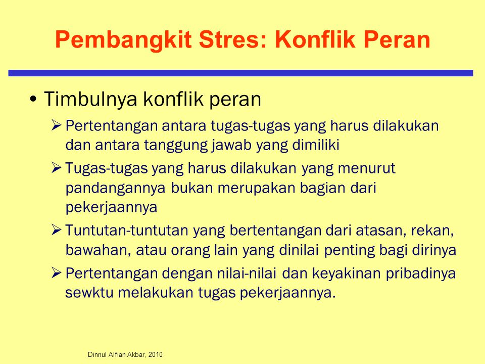 Pembangkit Stres: Konflik Peran