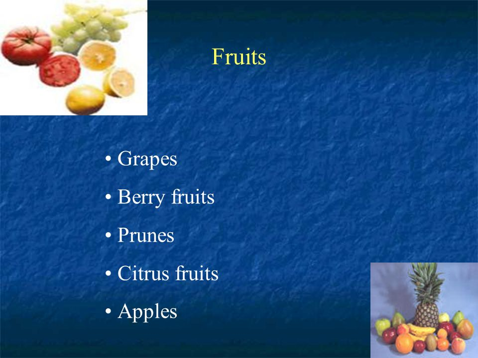 Fruits Grapes Berry fruits Prunes Citrus fruits Apples