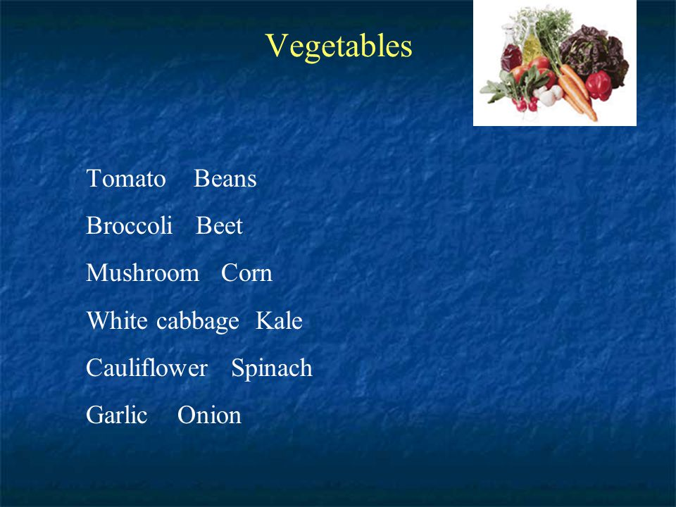 Vegetables Tomato Beans Broccoli Beet Mushroom Corn White cabbage Kale