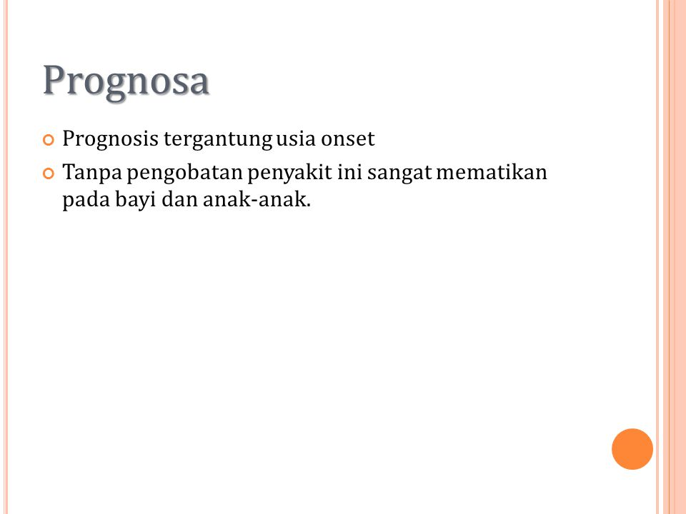 Prognosa Prognosis tergantung usia onset
