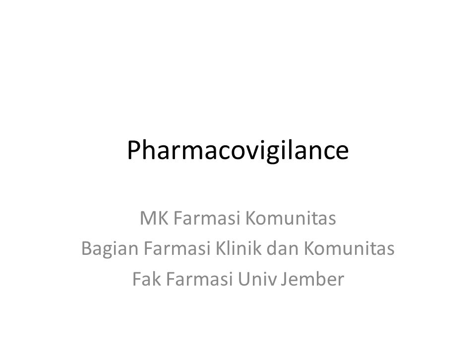 Pharmacovigilance MK Farmasi Komunitas