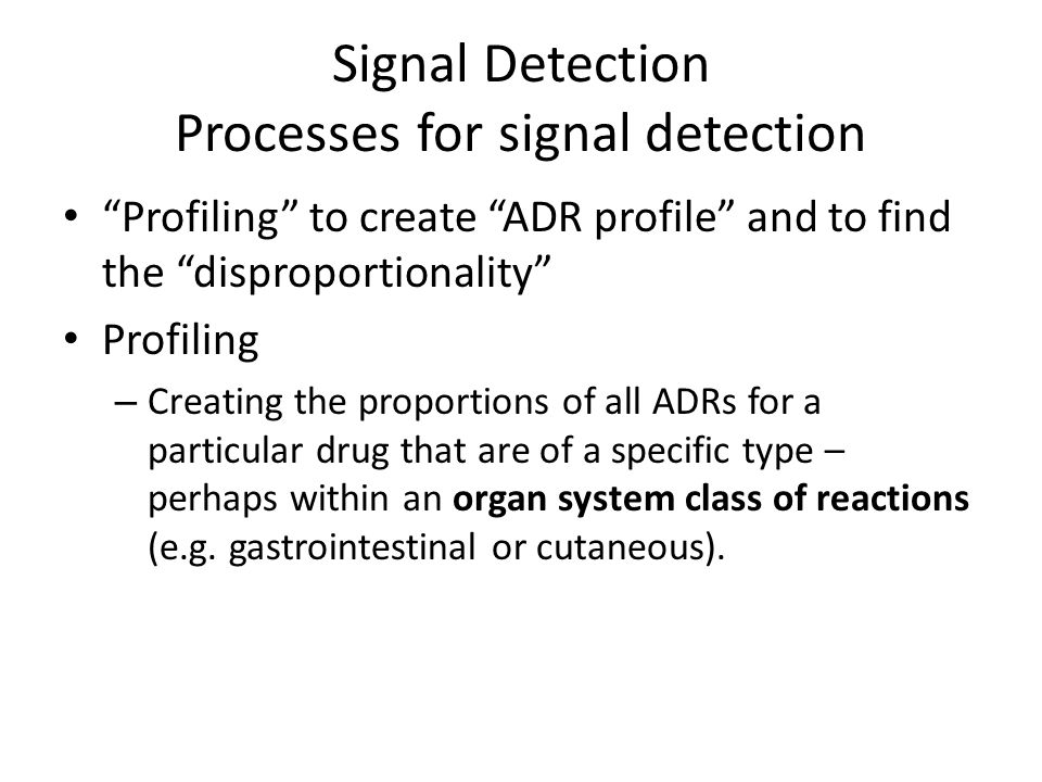 Signal Detection Processes for signal detection