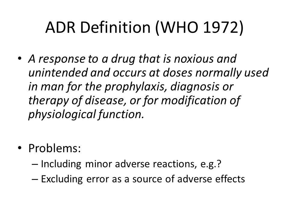 ADR Definition (WHO 1972)
