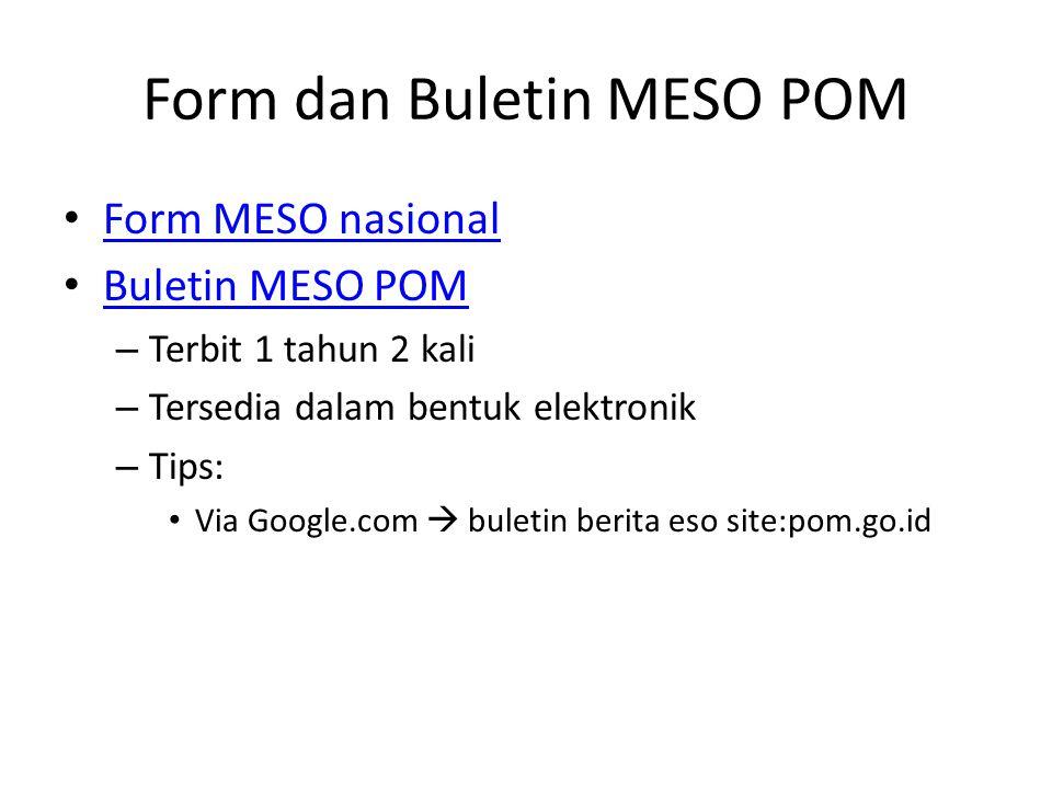 Form dan Buletin MESO POM