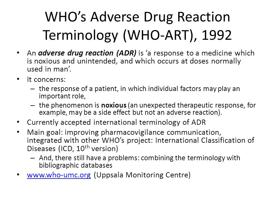 WHO's Adverse Drug Reaction Terminology (WHO-ART), 1992