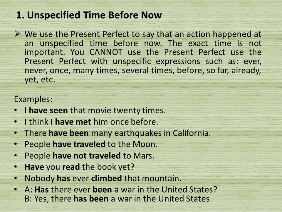 1. Unspecified Time Before Now