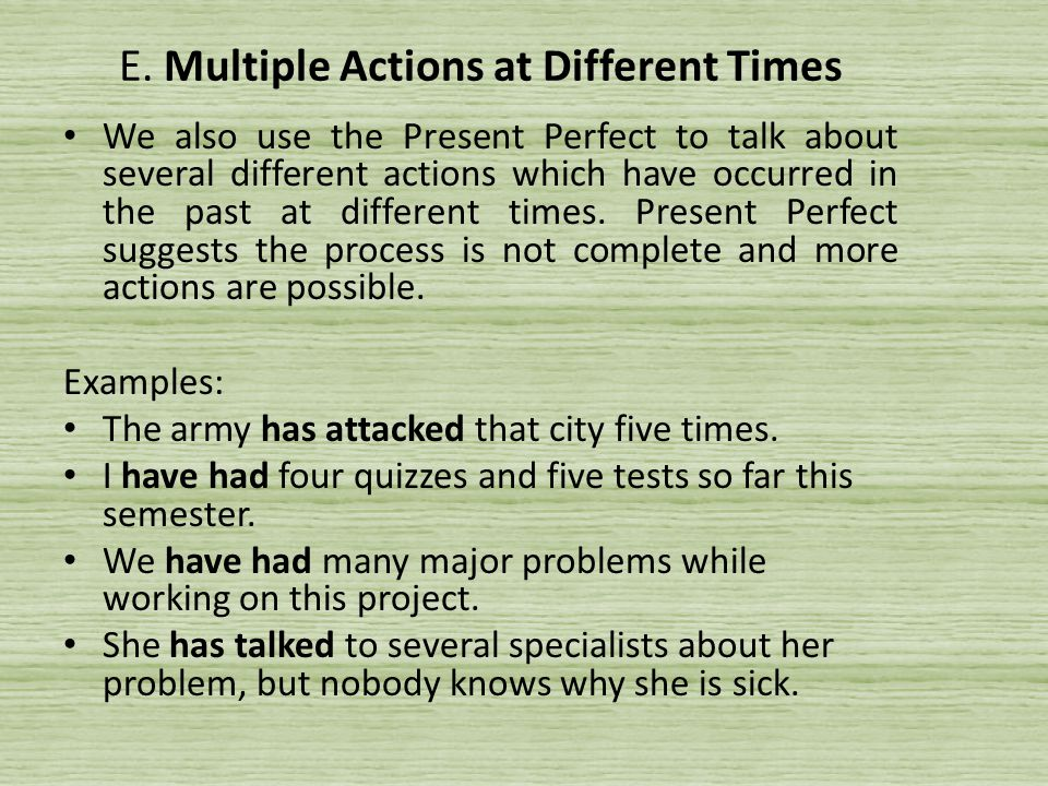 E. Multiple Actions at Different Times