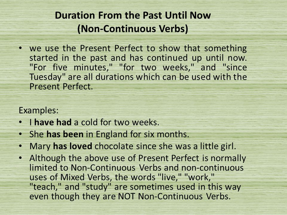 Duration From the Past Until Now (Non-Continuous Verbs)