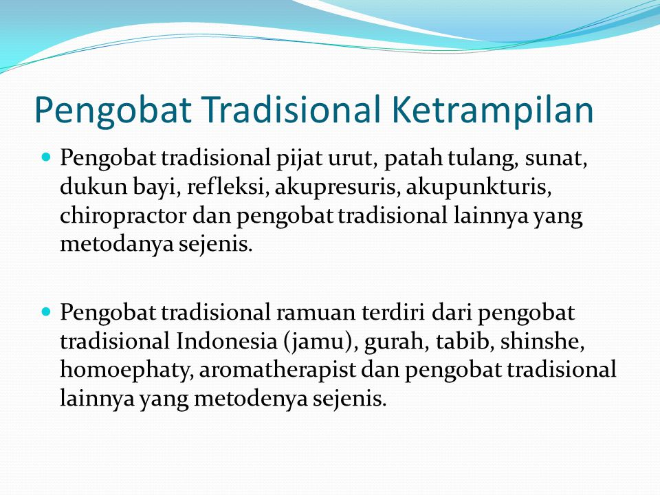 Pengobat Tradisional Ketrampilan