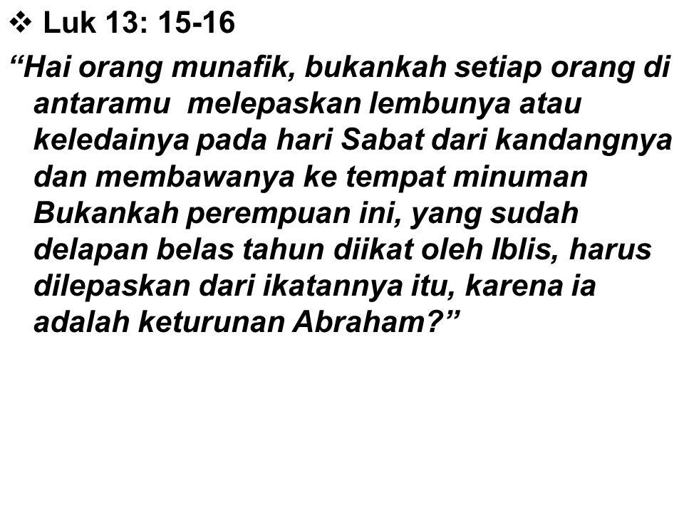 Luk 13: 15-16