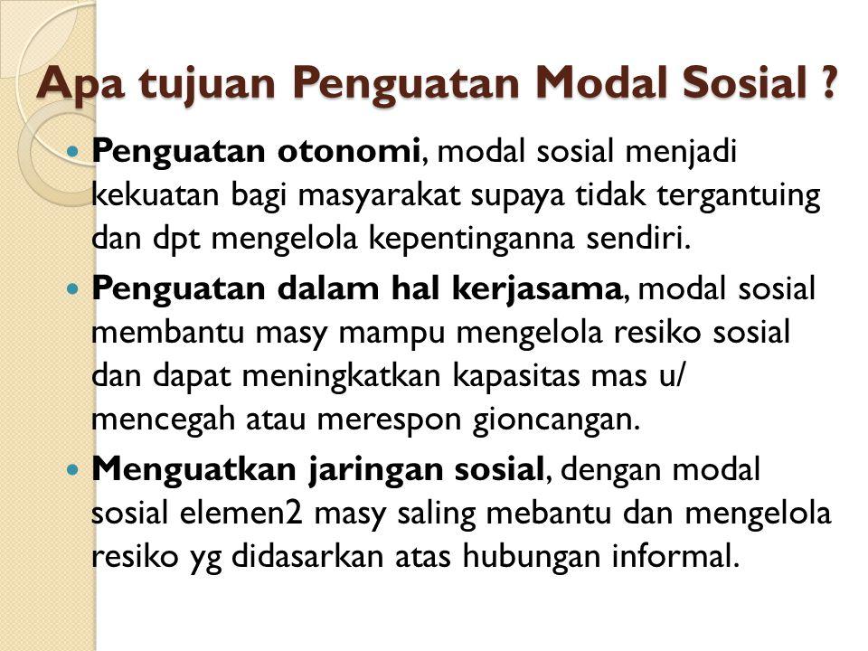 Apa tujuan Penguatan Modal Sosial
