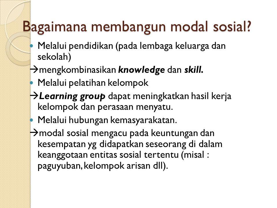 Bagaimana membangun modal sosial