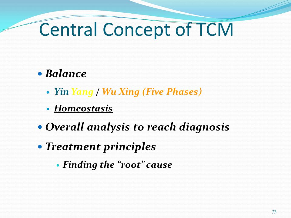 Central Concept of TCM Balance Overall analysis to reach diagnosis