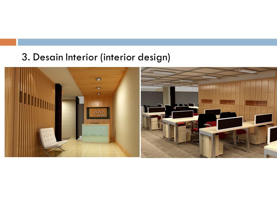 3. Desain Interior (interior design)