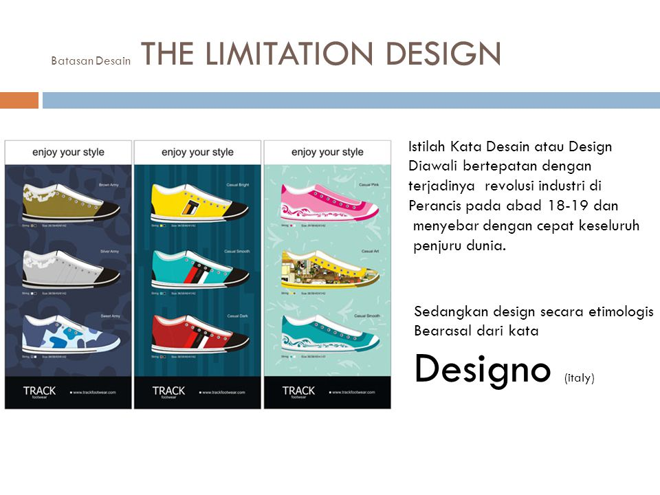Batasan Desain THE LIMITATION DESIGN
