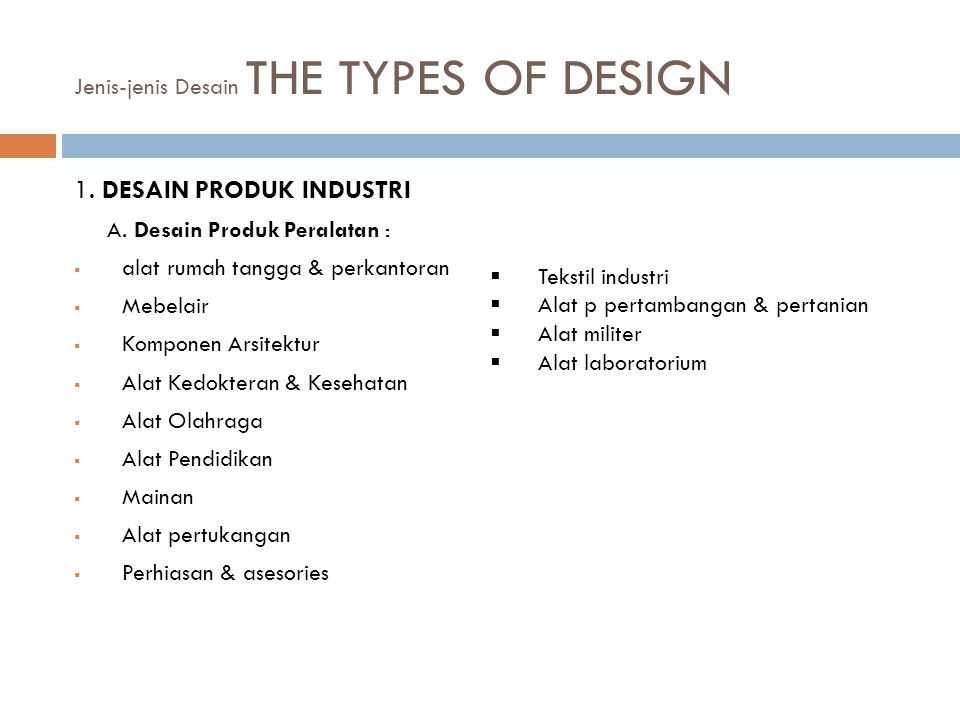Jenis-jenis Desain THE TYPES OF DESIGN