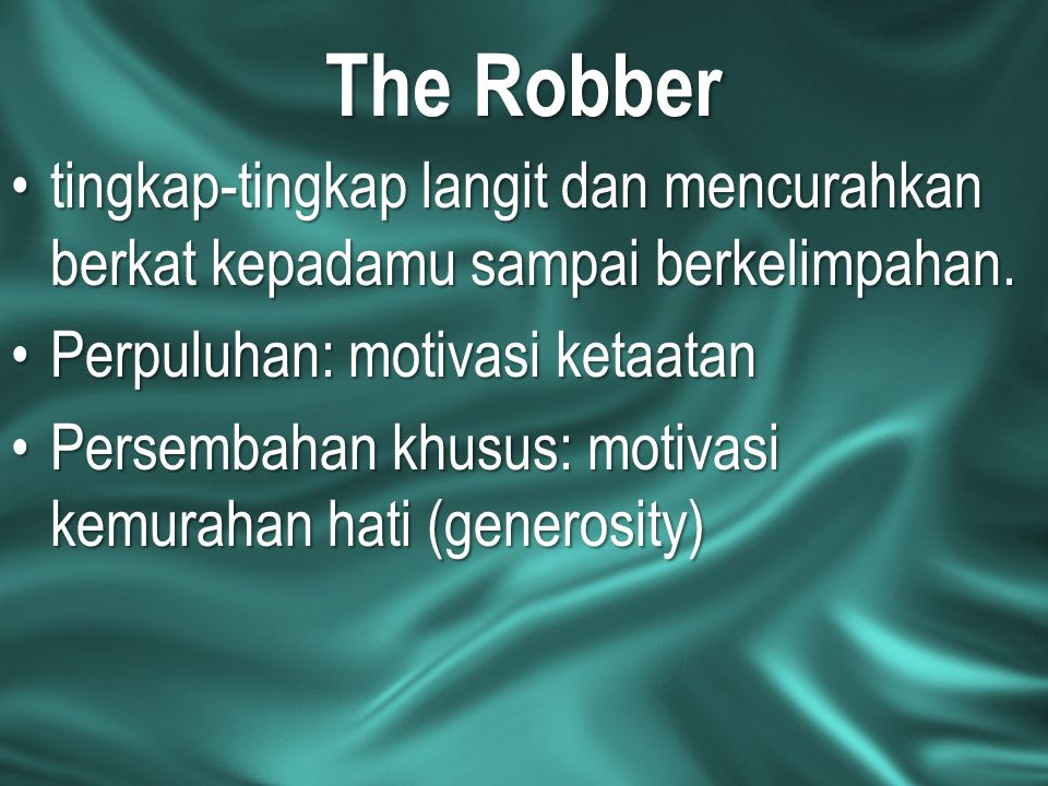 The Robber tingkap-tingkap langit dan mencurahkan berkat kepadamu sampai berkelimpahan. Perpuluhan: motivasi ketaatan.
