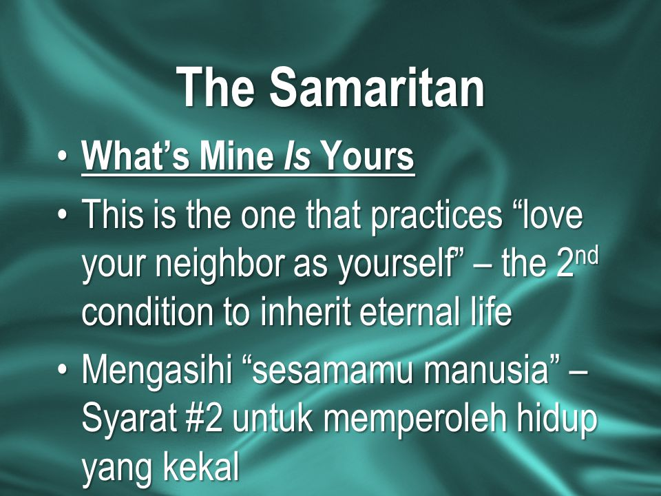 The Samaritan What's Mine Is Yours