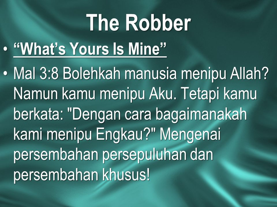 The Robber What's Yours Is Mine